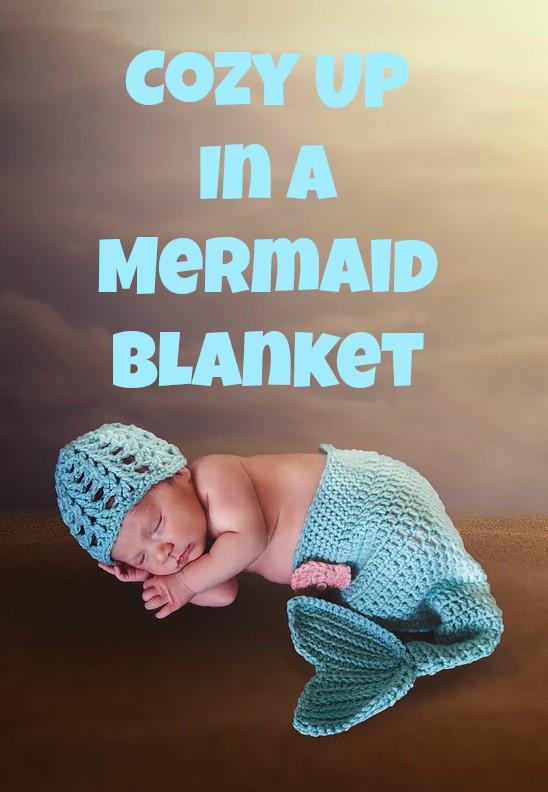 Cozy Up In A Mermaid Blanket
