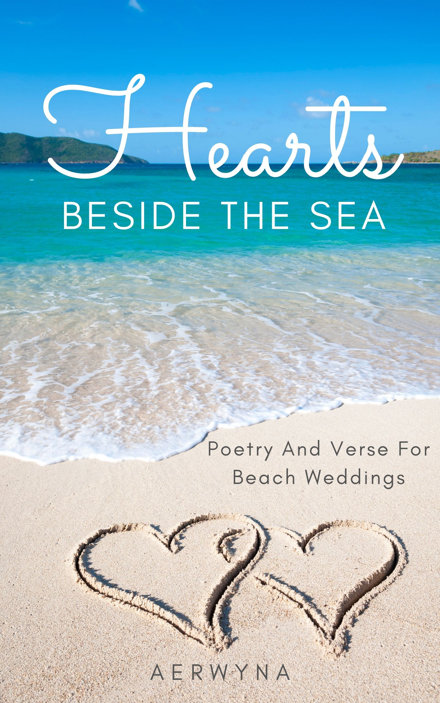 Hearts Beside The Sea Is One Of The Books By Aerwyna