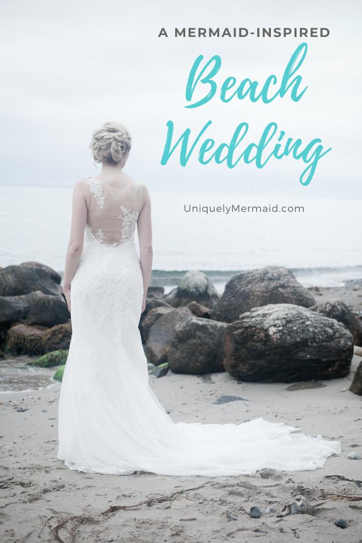 A Mermaid-Inspired Beach Wedding Theme