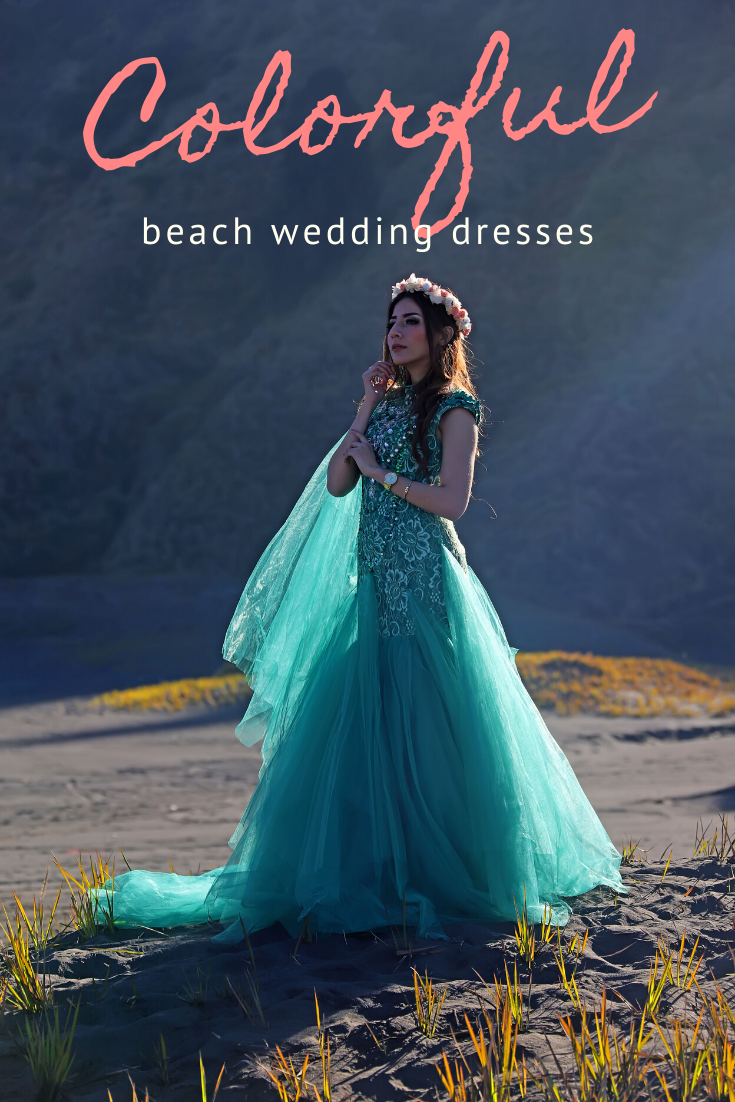 A Colorful Wedding Dress For Your Beach Ceremony