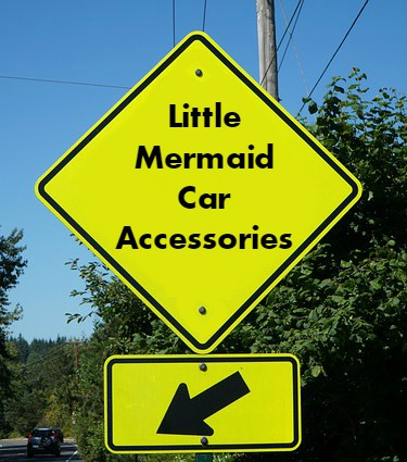 Little Mermaid Car Accessories